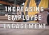 5 Ways to Increase Employee Engagement