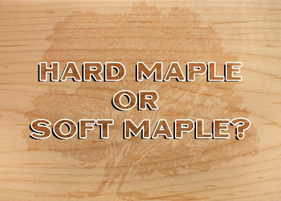 What is the difference between Hard Maple and Soft Maple?